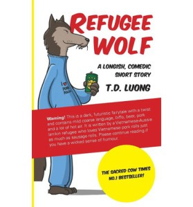 Refugee Wolf by T.D. Luong
